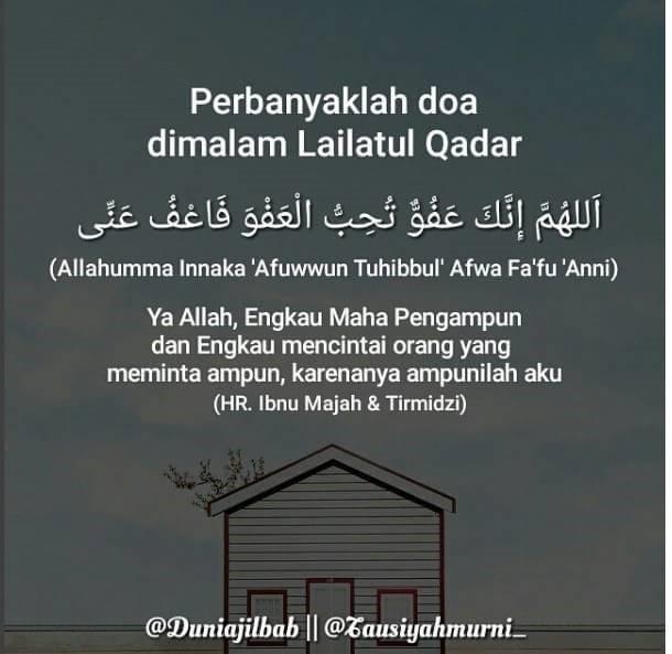 Do'a yang dianjurkan banyak dibaca pada malam lailatul qadar