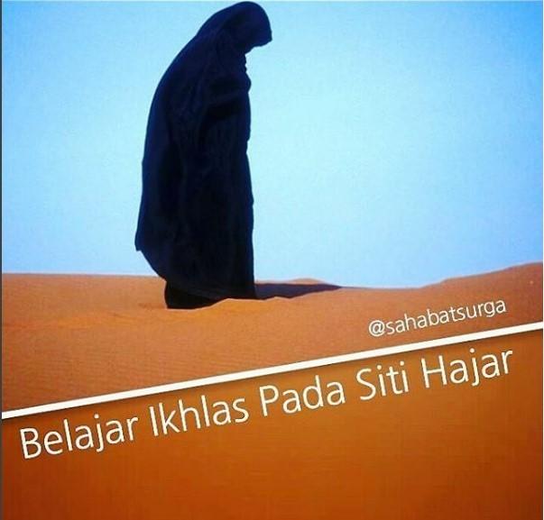 Belajar Ikhlas pada Siti Hajar