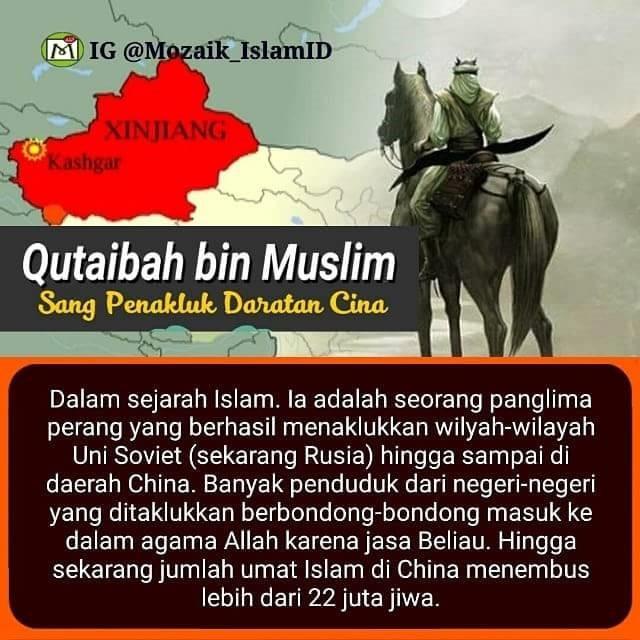 QUTAIBAH BIN MUSLIM, SANG PENAKLUK DARATAN CINA